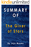 Summary Of The Giver of Stars: By Jojo Moyes