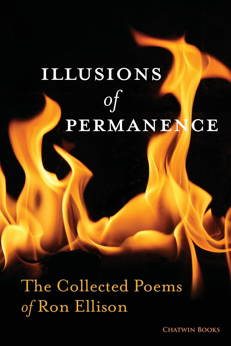 Download Illusions of Permanence: The Collected Poems of Ron Ellison pdf epub