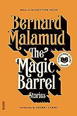 The Magic Barrel: Stories (FSG Classics) Kindle Edition