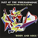 Jazz At The Philharmonic - Body And Soul [ORIGINAL RECORDINGS REMASTERED]