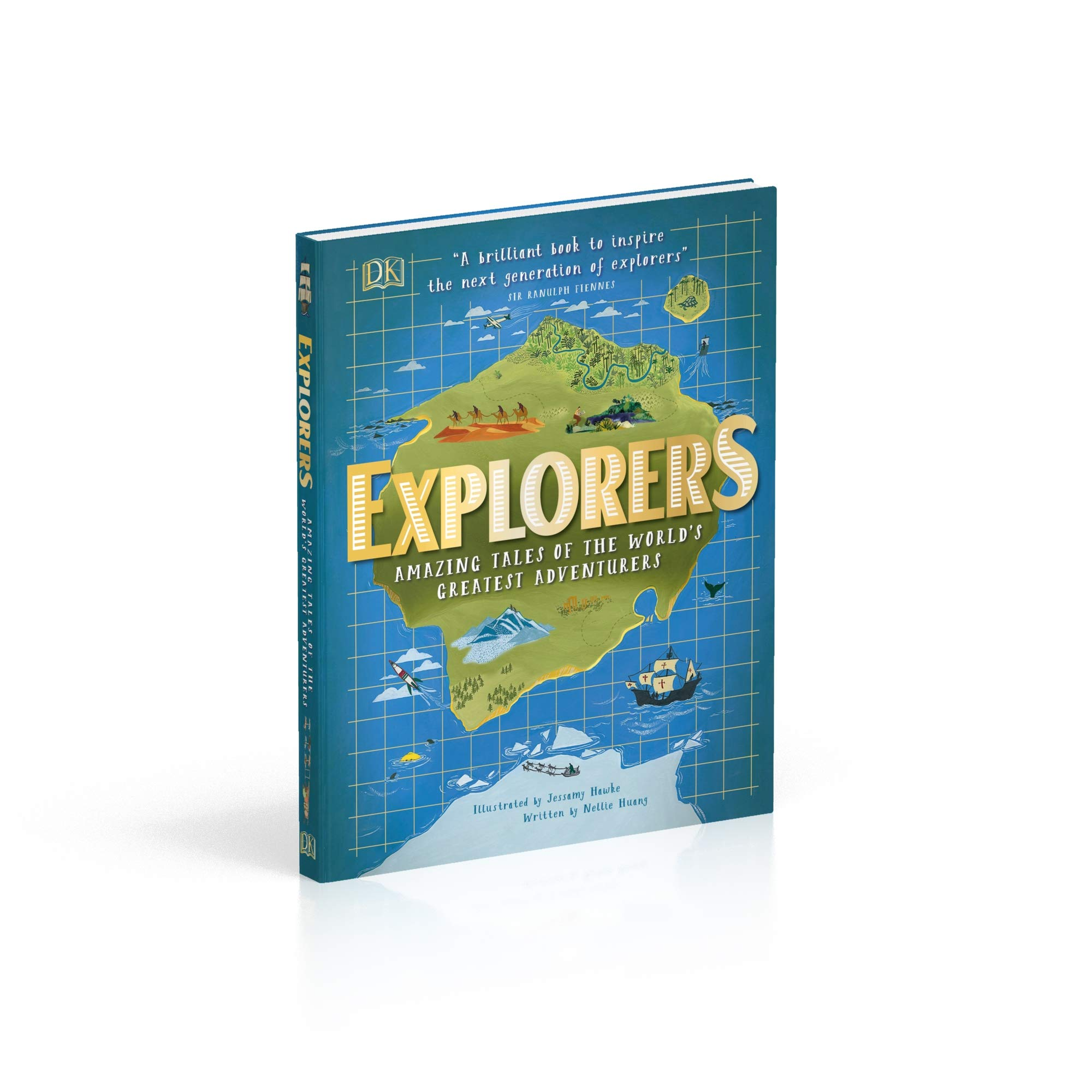 Explorers: Amazing Tales of the Worlds Greatest Adventures ...