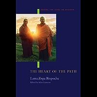 The Heart of the Path: Seeing the Guru as Buddha (English Edition)