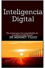 Inteligencia Digital: Un marco para las capacidades de transformación digital (Spanish Edition) Kindle Edition