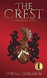 The Crest (The Prophesy Saga Book 1)