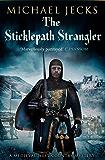 The Sticklepath Strangler (Knights Templar Mysteries Book 12)