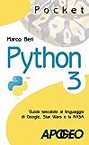Python 3: Guida tascabile al linguaggio di Google, Star Wars e la NASA (Pocket)