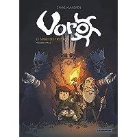 Voro : Cycle 1 - Le secret des trois rois - première partie