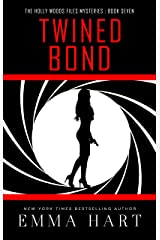 Twined Bond (The Holly Woods Files Mysteries Book Seven) Kindle Edition
