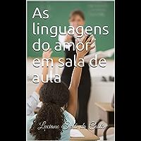 As linguagens do amor em sala de aula