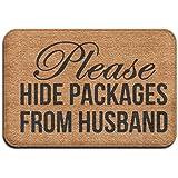"""Please Hide Packages From Husband Doormat Entrance Floor Mat Funny Door Mat 15.7"""" X 23.6"""""""
