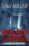 Past Darkness (Karl Kane)