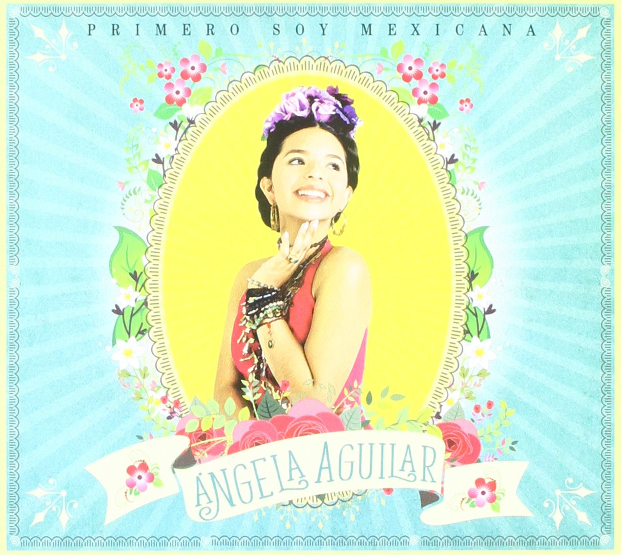 CD : Angela Aguilar - Primero Soy Mexicana (CD)