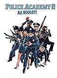 Police Academy 2 - Au boulot !