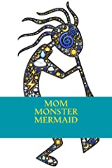 Mom Monster Mermaid (Kids' First Books Book 1) Kindle Edition