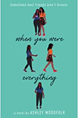When You Were Everything Kindle Edition