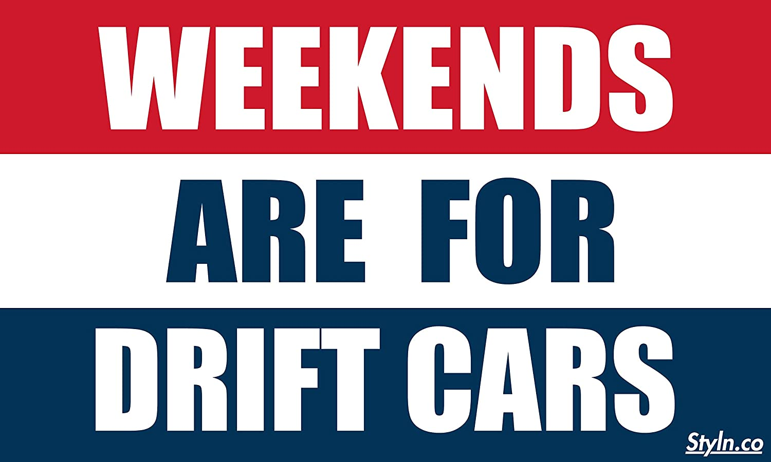 STYLN Weekends are for Drift カーフラッグ
