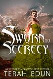 Sworn To Secrecy (Courtlight Book 4)