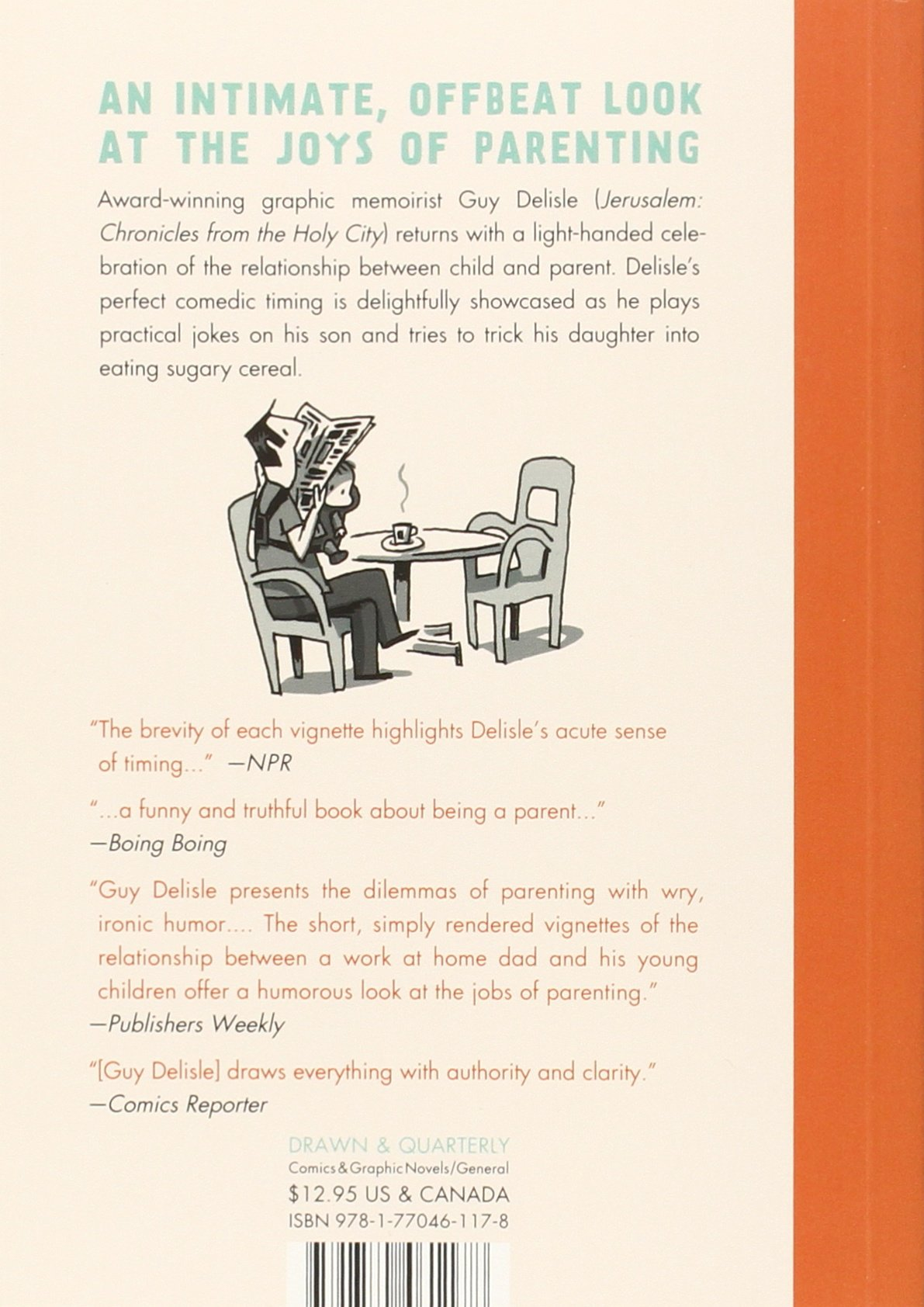 A User's Guide To Neglectful Parenting: Guy Delisle, Helge Dascher:  9781770461178: Amazon: Books
