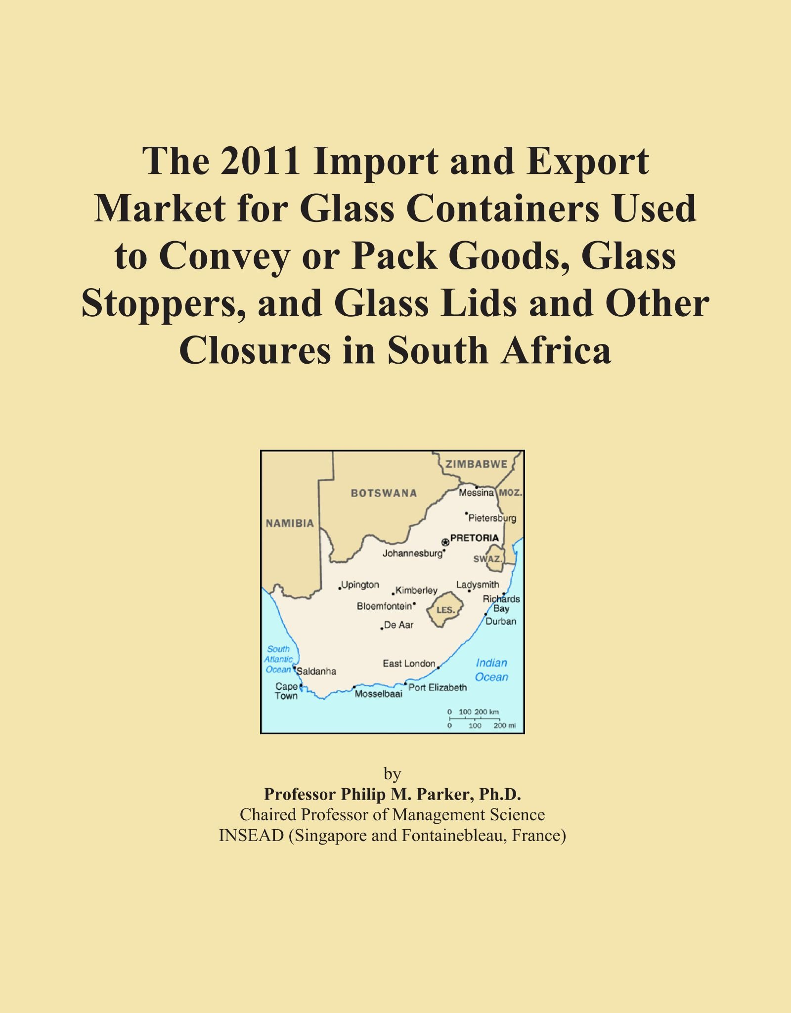 The 2011 Import and Export Market for Glass Containers Used to Convey or Pack Goods, Glass Stoppers, and Glass Lids and Other Closures in South Africa PDF
