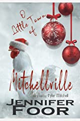 O Little Town of Mitchellville: A Mitchell Family Novella Kindle Edition