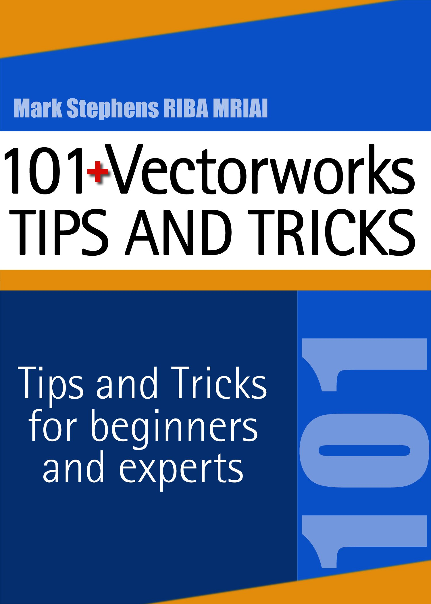 Vectorworks   101+ Tips And Tricks  English Edition