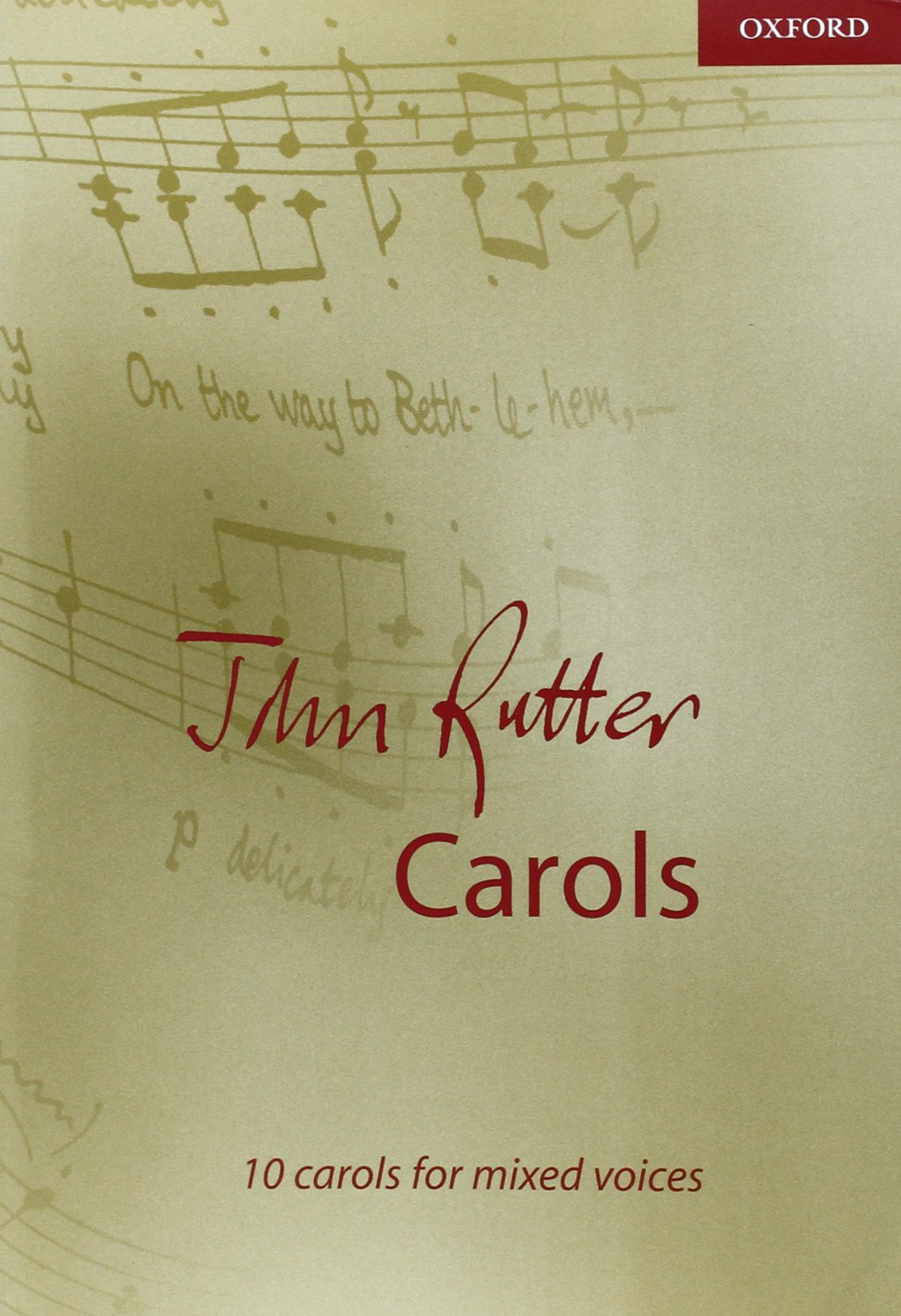 John Rutter Carols: 10 carols for mixed voices (Composer Carol Collections)
