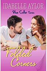 Folded Corners (Blue Collar Book 1) Kindle Edition
