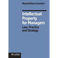 Intellectual Property for Managers (English Edition)