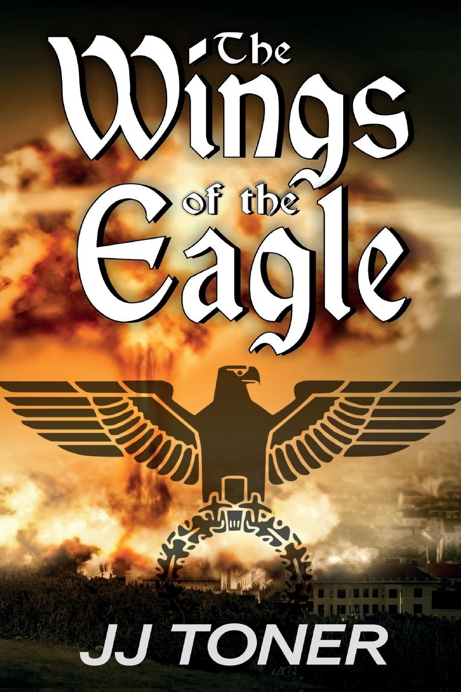 Download The Wings of the Eagle: (A WW2 Spy Thriller) (The Black Orchestra) (Volume 2) pdf epub