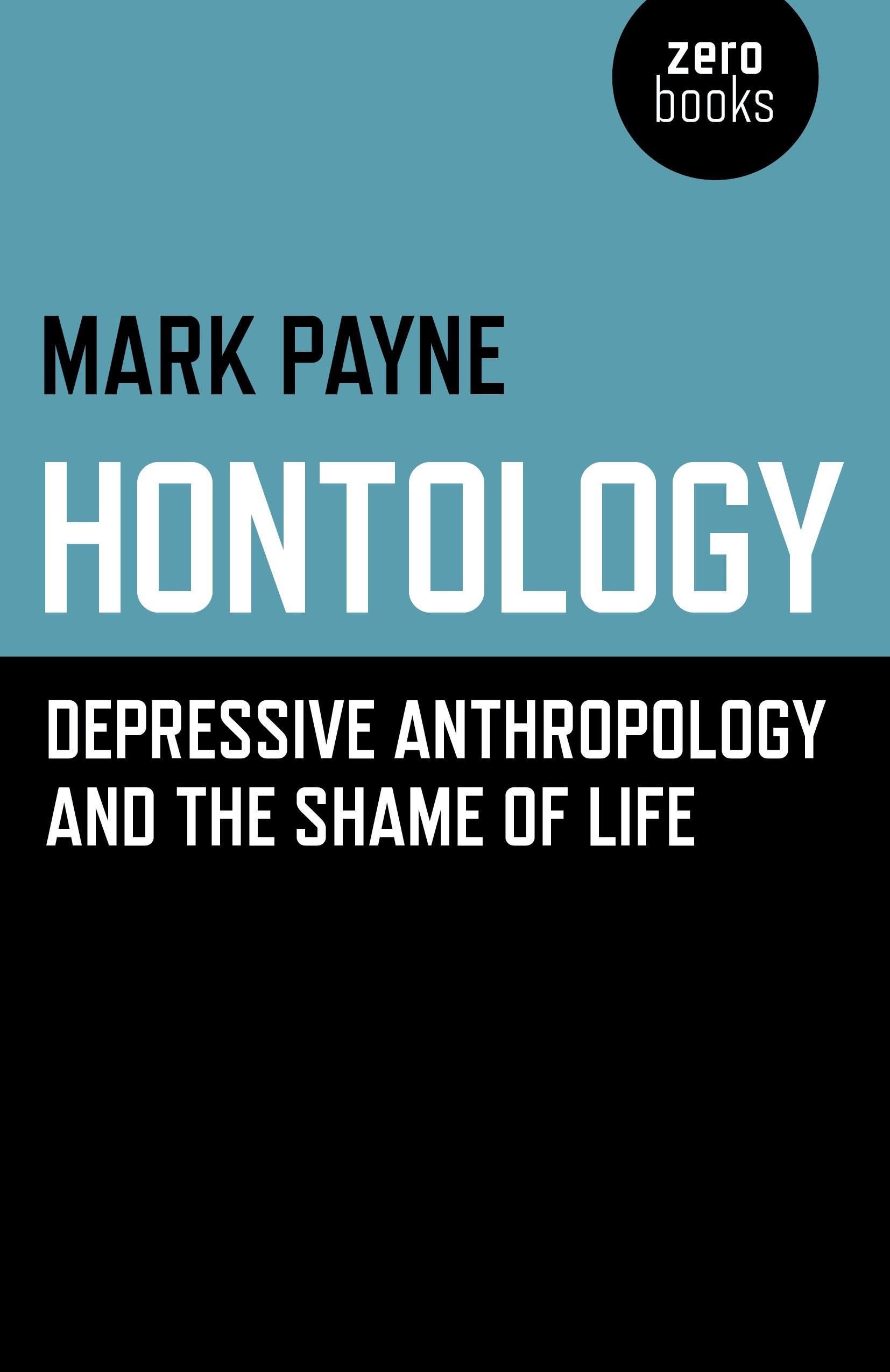 fe704305652 Hontology: Depressive anthropology and the shame of life Paperback – 25 May  2018