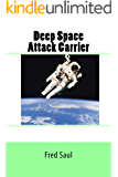 Deep Space Attack Carrier
