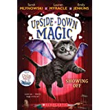 Showing Off (Upside-Down Magic #3) (3)