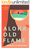 Aloha Old Flame (Flame Series Book 1)
