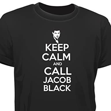 Creepyshirt Keep Calm And Call Jacob Black Twilight Inspired T