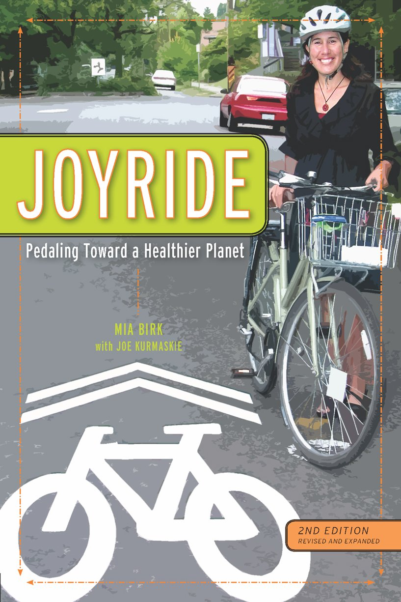 Joyride: Pedaling Toward a Healthier Planet, 2nd Edition