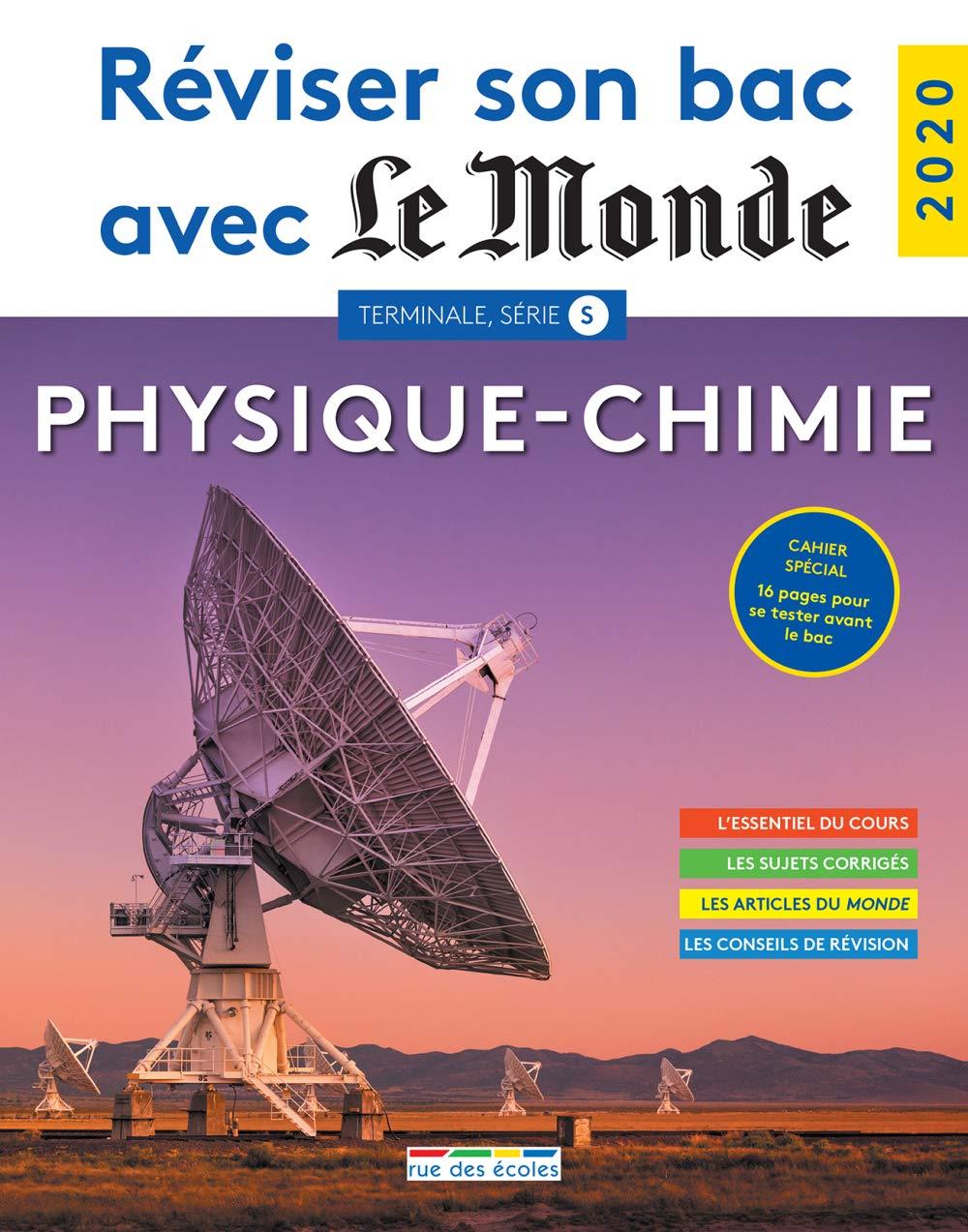 Reviser Son Bac avec le Monde 2020 Physique-Chimie Réviser ...