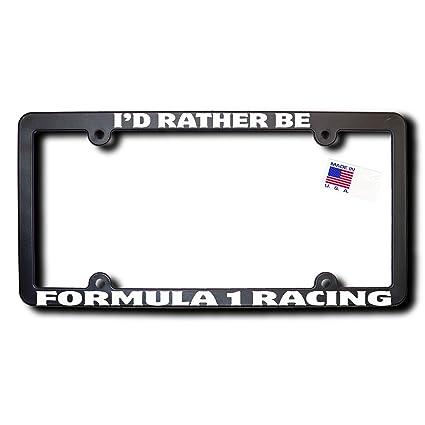 Amazon.com: I\'d Rather Be FORMULA 1 RACING License Frame (v2 ...