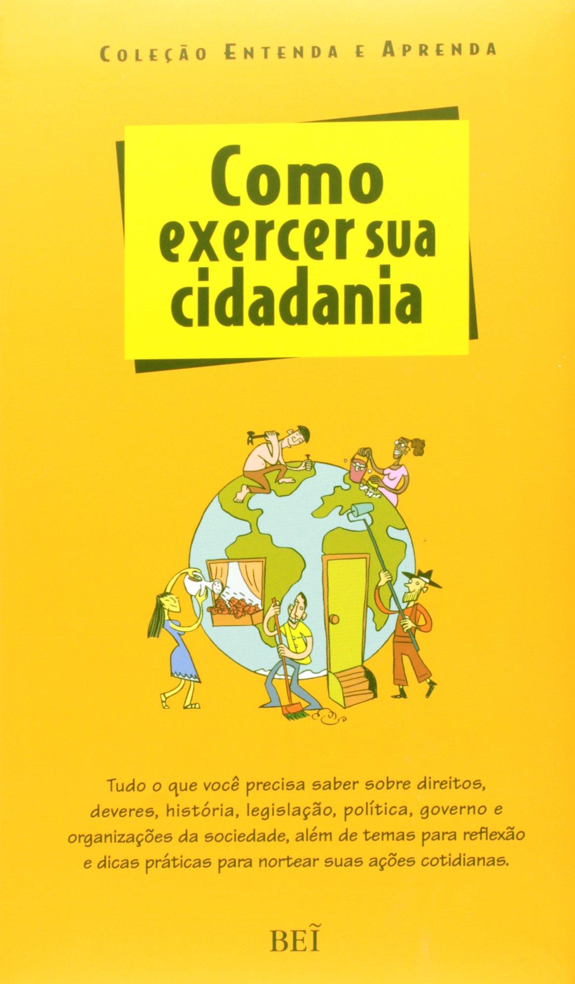 Como Exercer Sua Cidadania - Coleção Entenda e Aprenda (Em ...