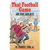 That Football Game: And What Came of It