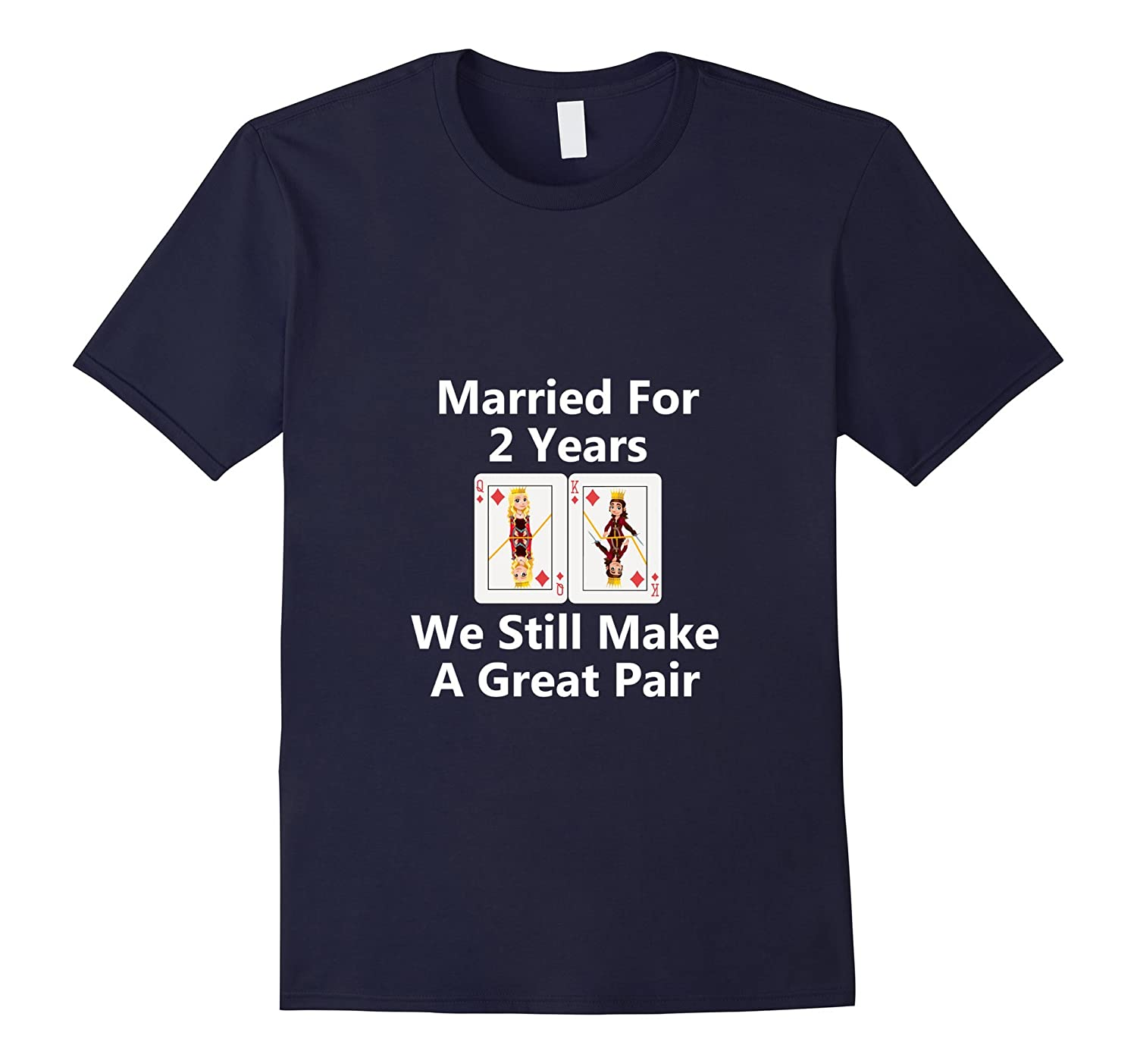 2nd Anniversary Queen  King Make Great Pair Tshirt Married-CD