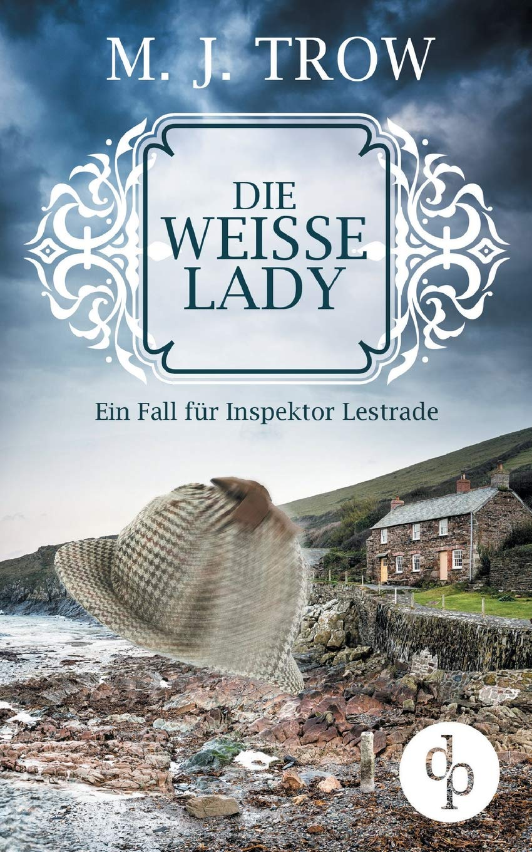 Die weiße Lady: Ein Fall für Inspektor Lestrade (Cosy Crime, britischer Krimi)
