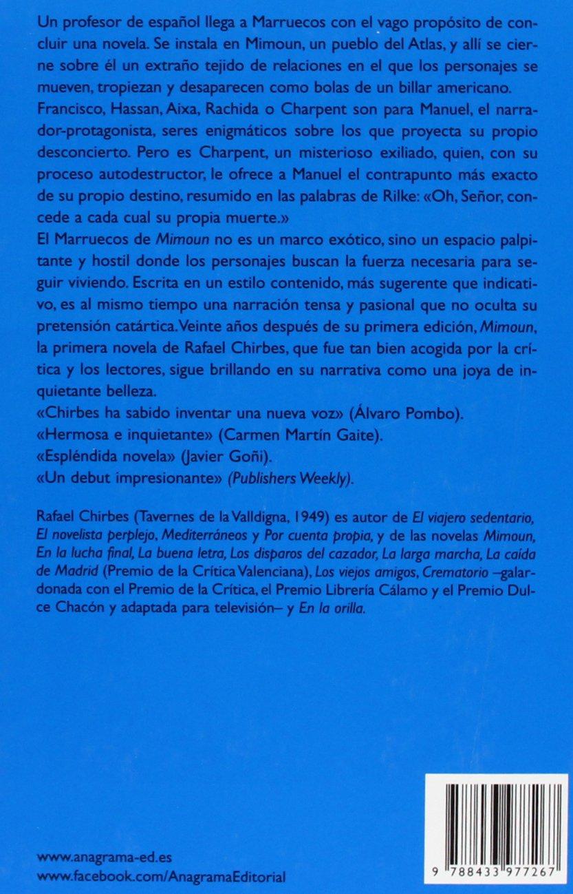 Mimoun: 624 (COMPACTOS): Amazon.es: Chirbes, Rafael, Martín Gaite, Carmen, Herralde Grau, Jorge: Libros