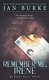 Remember Me, Irene: An Irene Kelly Novel (Irene Kelly Mysteries Book 4)