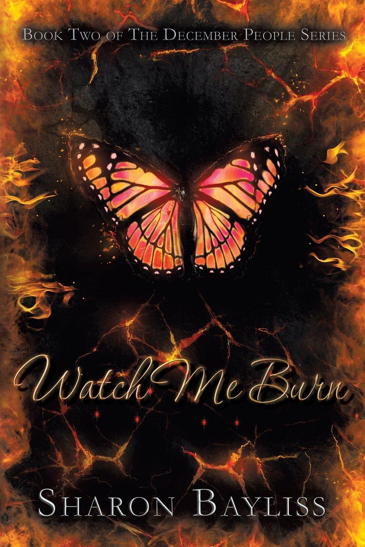 Read Online Watch Me Burn: The December People, Book Two ebook
