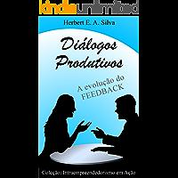 Diálogos Produtivos: A evolução do FEEDBACK