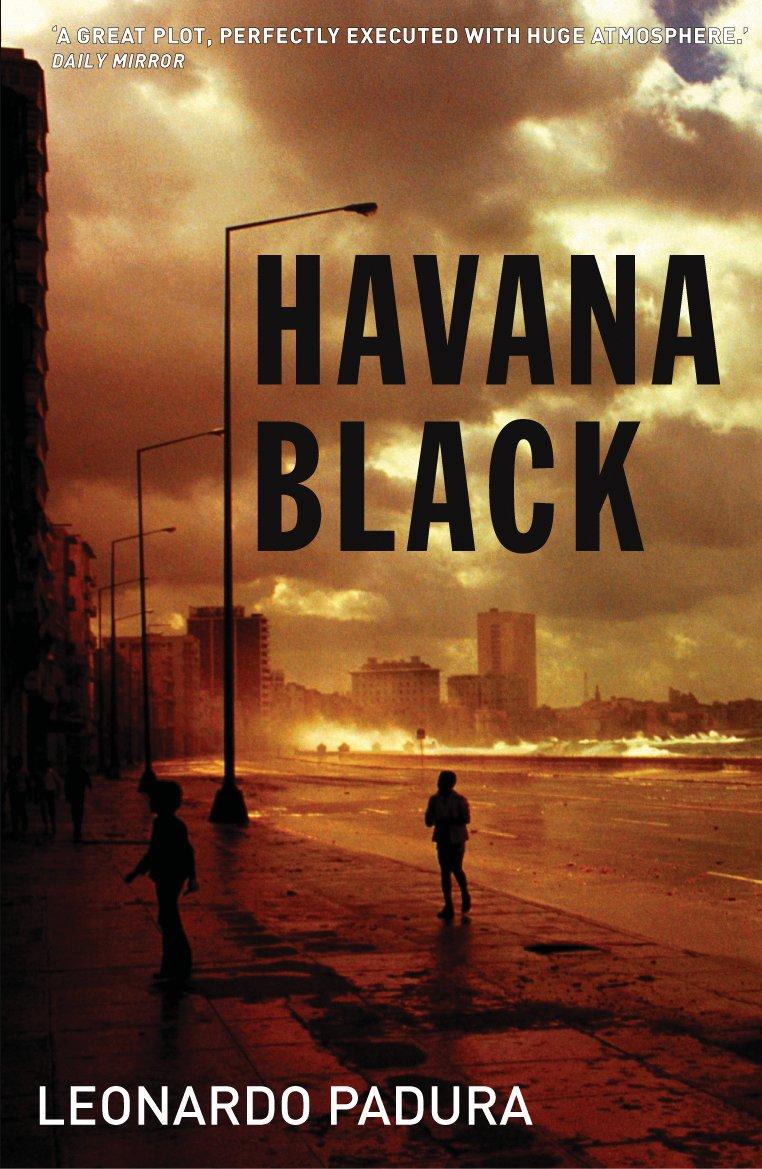 Download Havana Black: A Lieutenant Mario Conde Mystery (Mario Conde Investigates) PDF