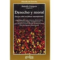 Derecho y moral: Ensayos sobre un debate contemporáneo