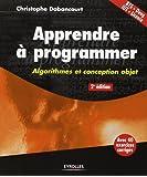Apprendre à programmer : Algorithmes et conception objet