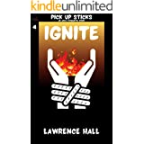 Ignite: A Pick Up Sticks Adult Romantic Comic