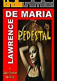 PEDESTAL: A Jake Scarne Action Thriller (JAKE SCARNE THRILLERS Book 5)